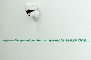 """Felice Levini, """"Meglio una fine spaventosa che un spavento senza fine"""", 2000"""